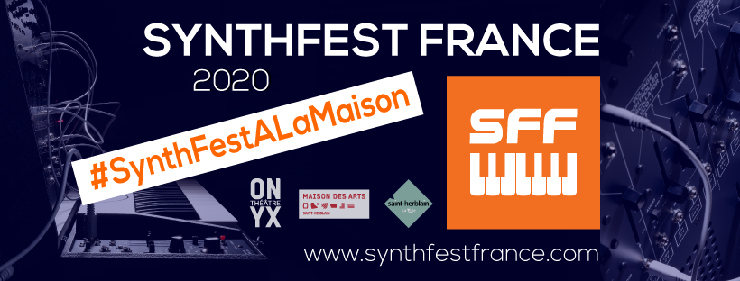 SynthFest France 2020 #ALaMaison
